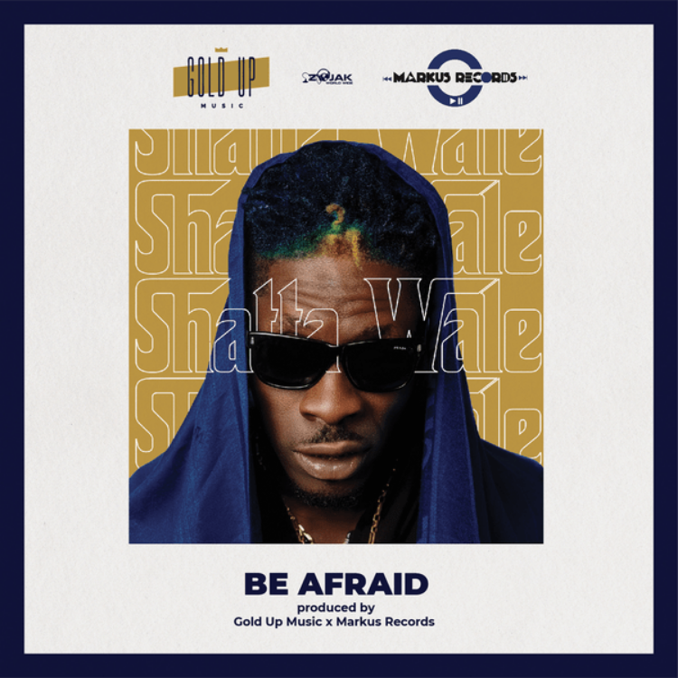 Download Shatta Wale be afraid | Townflex