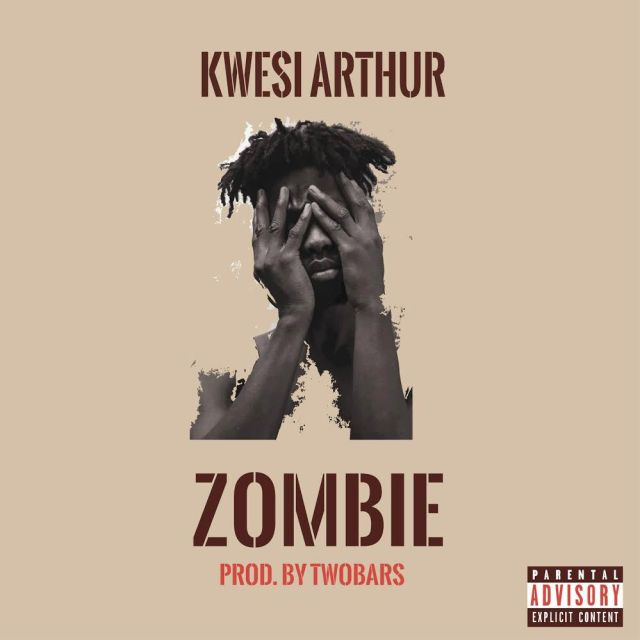 Download Kwesi Arthur - Zombie (Prod by Two Bars) Townflex