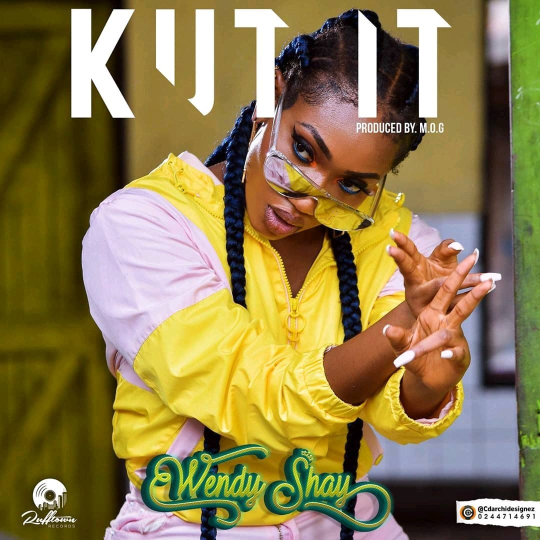 Wendy Shay - Kut It (Prod. by MOG Beatz) Townflex