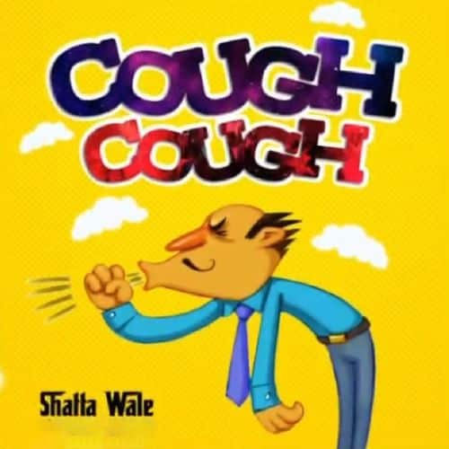 Shatta Wale Cough Cough (Prod By Paq)