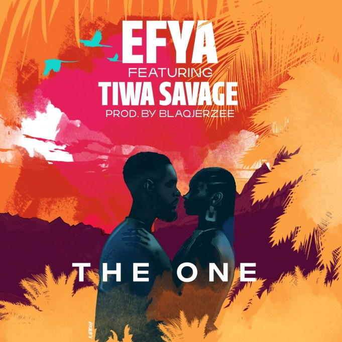 Efya The One ft. Tiwa Savage