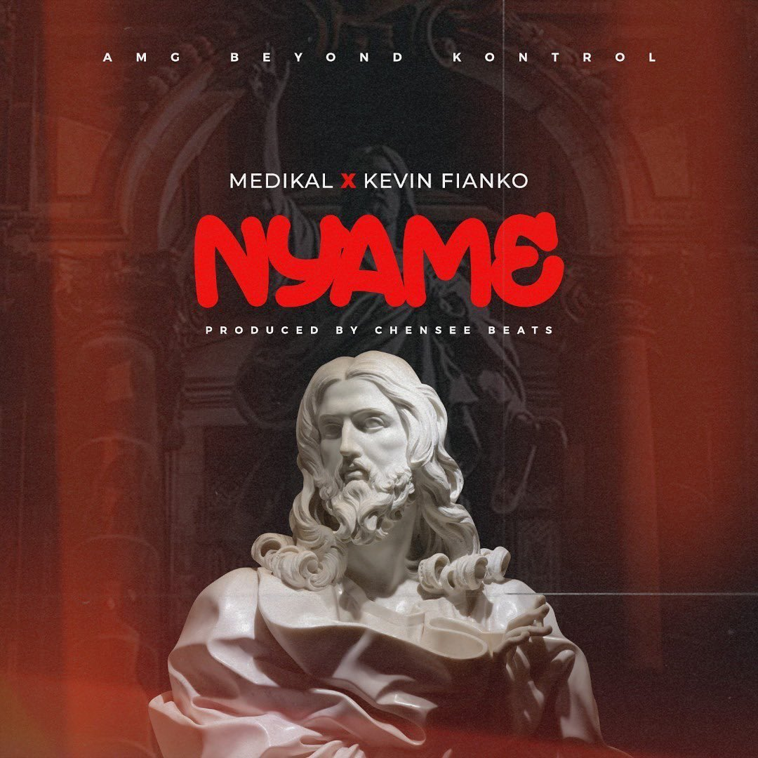 Medikal Nyame ft Kevin Fianko