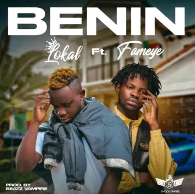 Lokal Benin Ft Fameye mp3 download