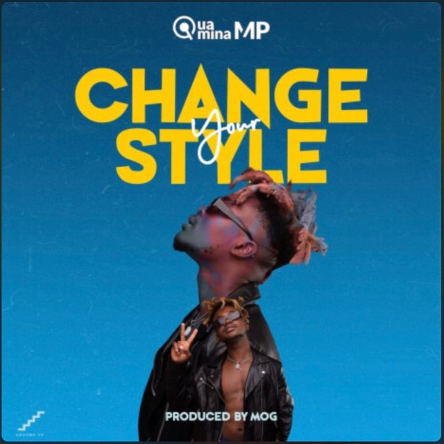 Quamina MP Change Your Style download mp3