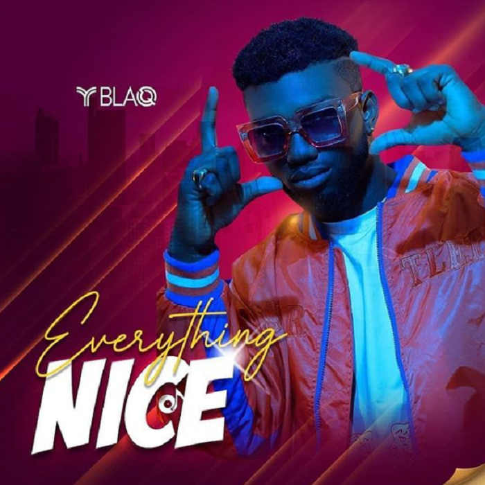 Y Blaq That Face Everything Nice EP