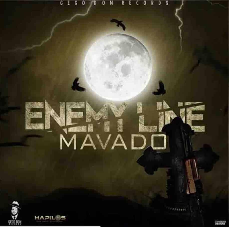 Mavado Enemy Line