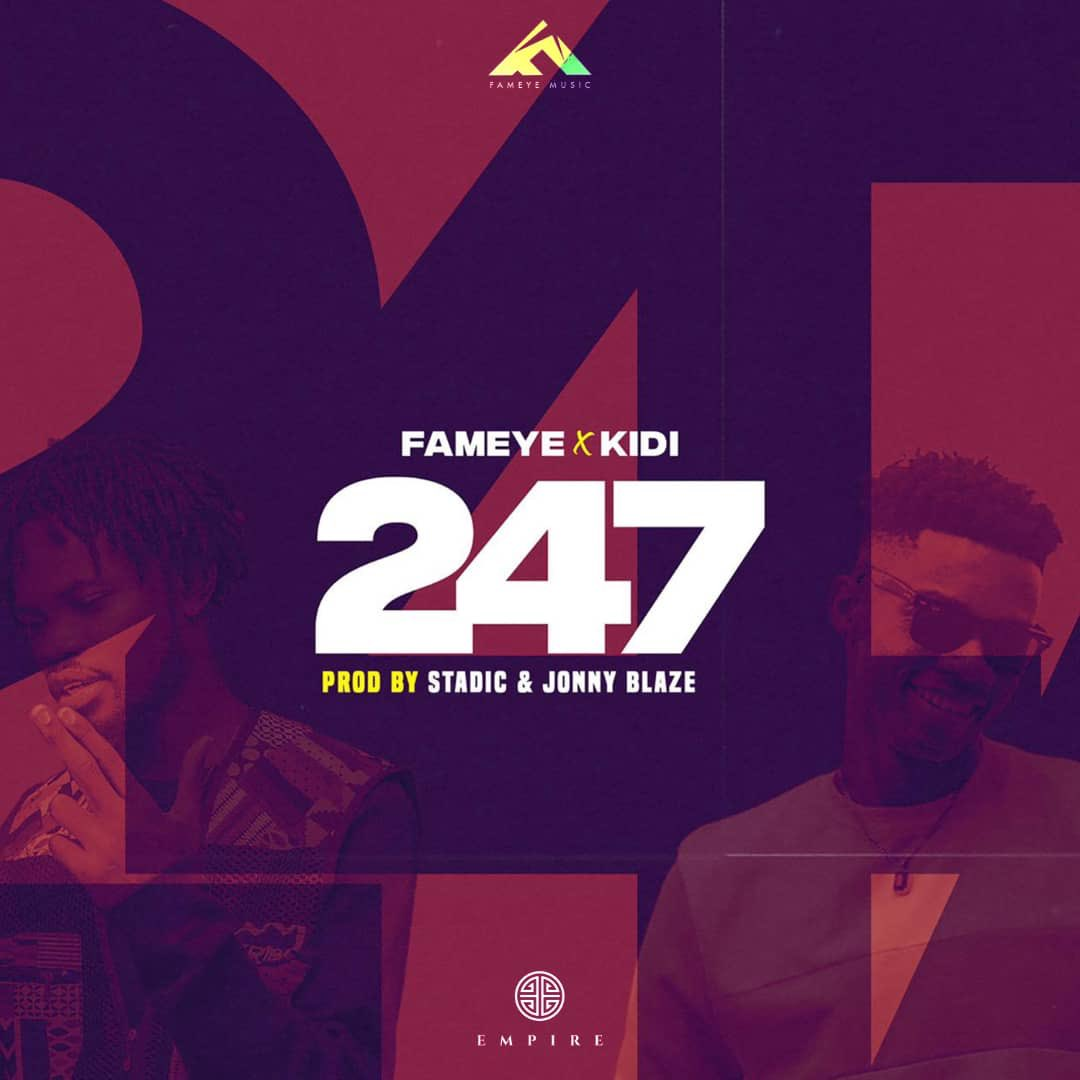 Fameye ft KiDi – 247 Download