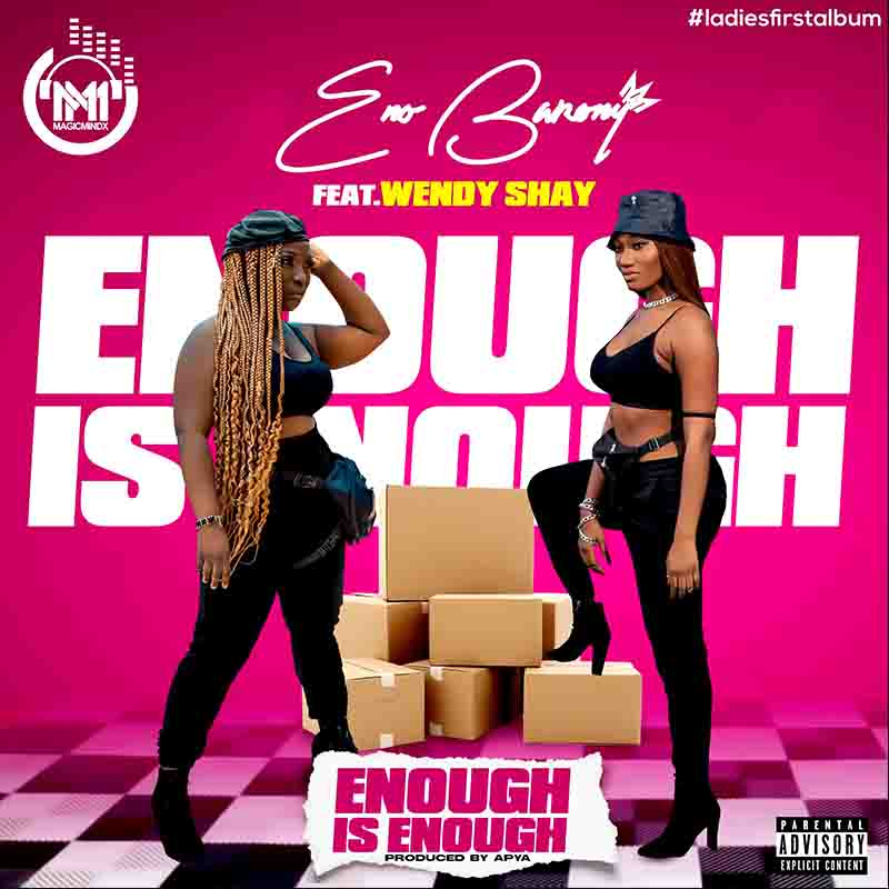 Eno Barony - Enough Is Enough ft Wendy Shay [Download mp3]