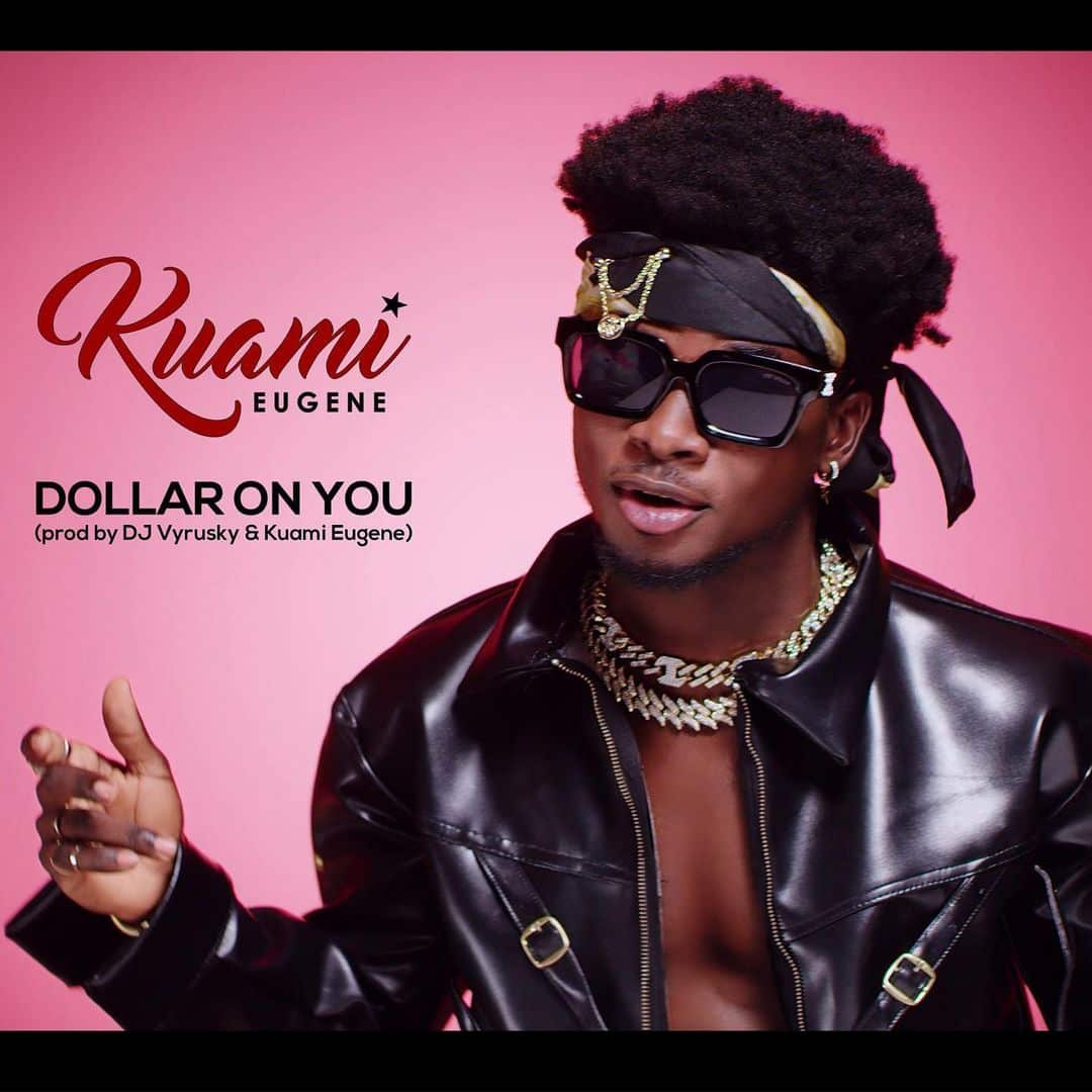 DOWNLOAD: Kuami Eugene – Dollar On You