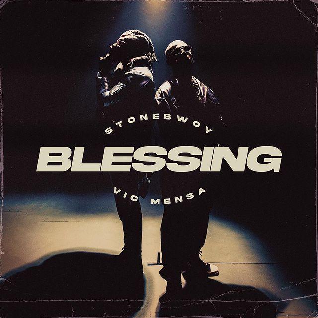 Stonebwoy Blessing Ft Vic Mensa