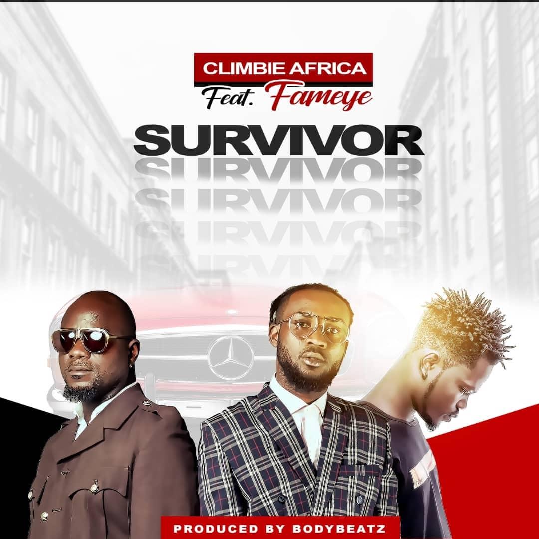 Climbie Africa ft Fameye - Survivor