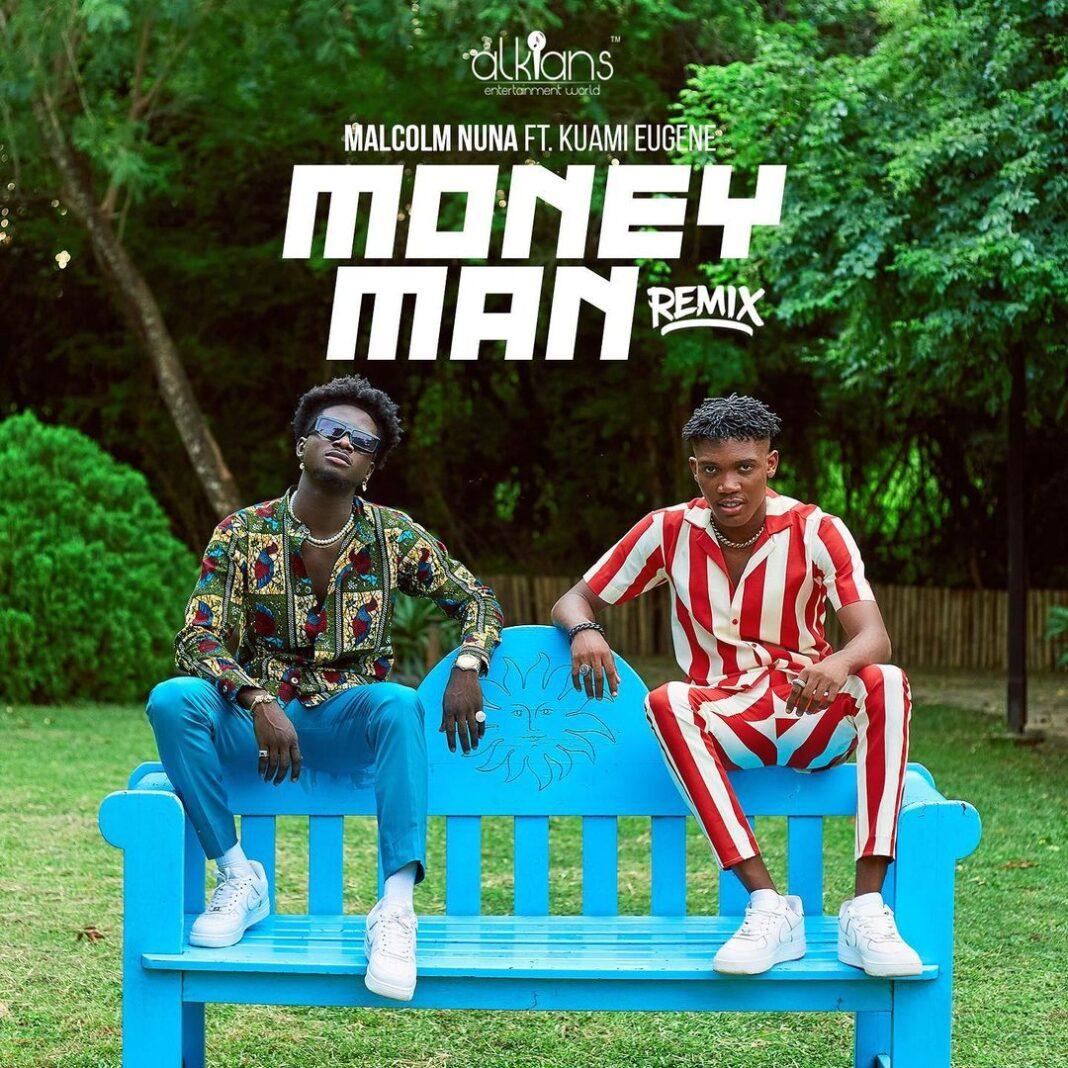 Malcolm Nuna Money Man Remix ft Kuami Eugene