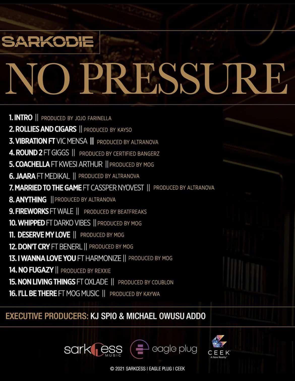 Sarkodie No Pressure Album Tracklist