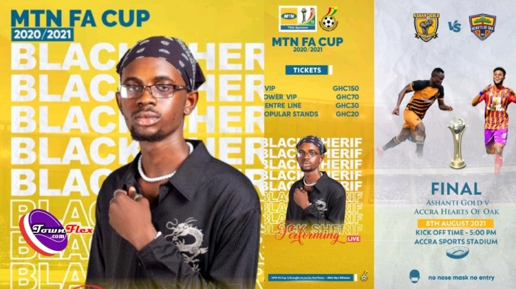 Black Sherif To Perform At The MTN FA Cup Final Between Accra Hearts Of Oak And AshantiGold